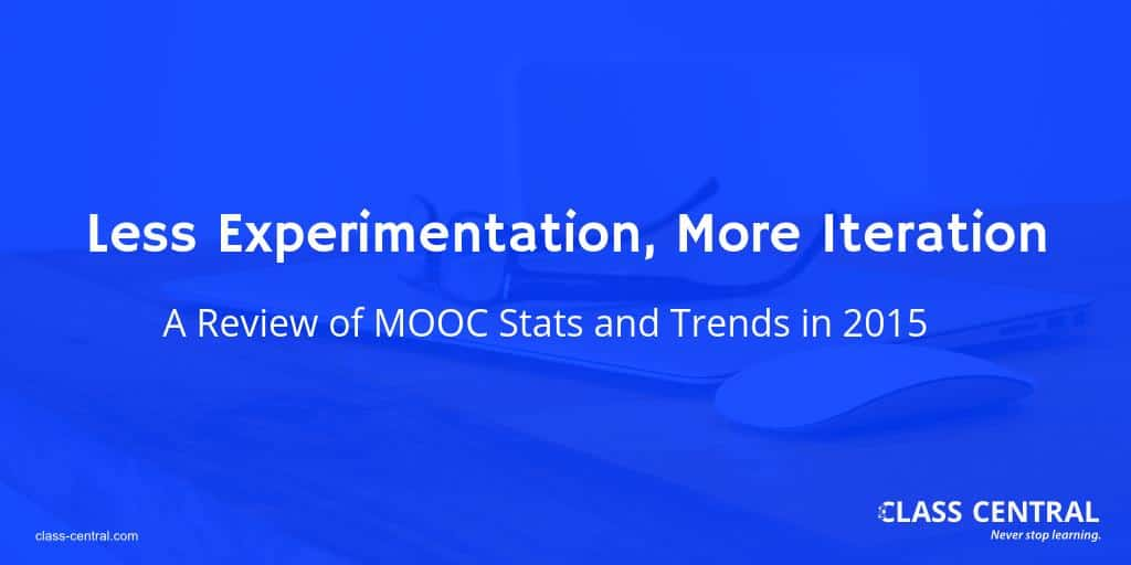 MOOC Stats and Trends 2015