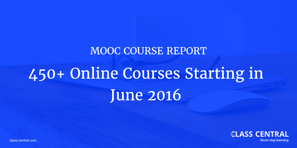 MOOC Course Report June 2016