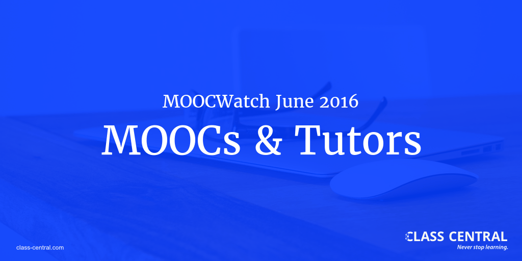MOOCWatch June 2016