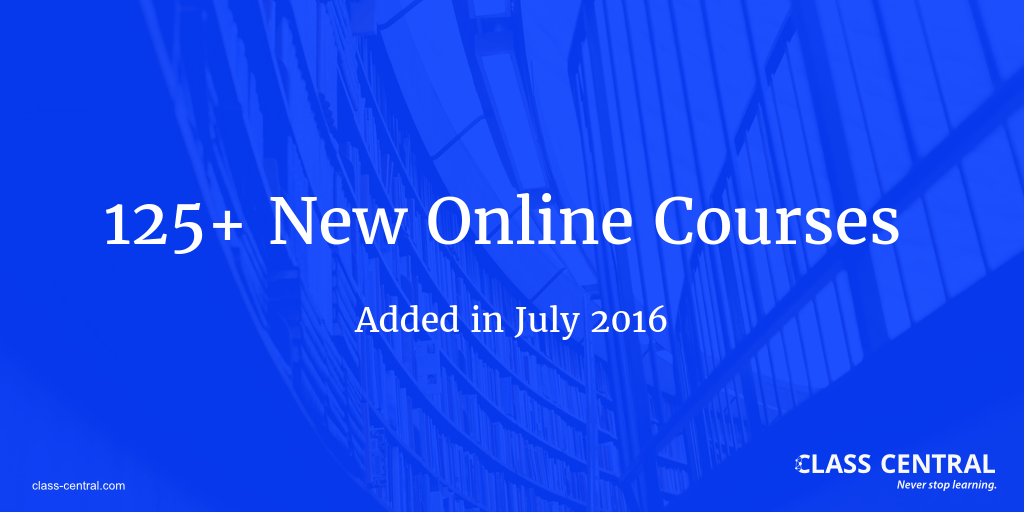 New Online Courses July 2016