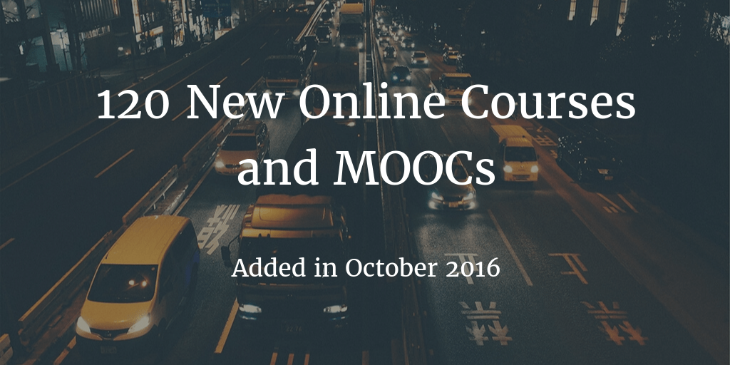 New Online Courses - October 2016