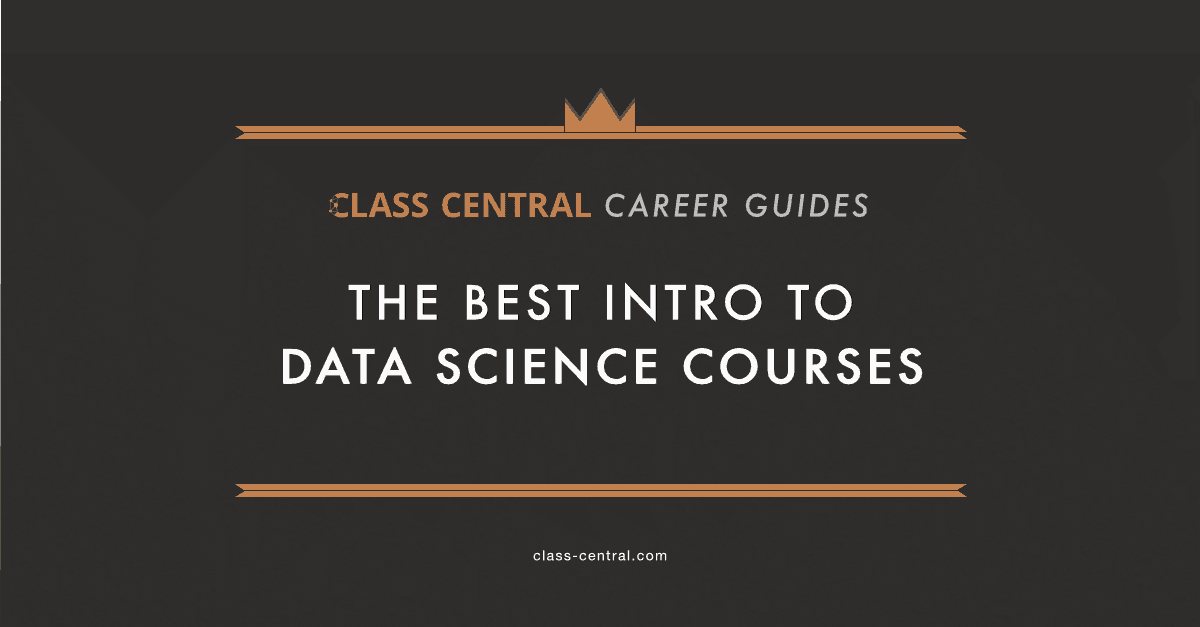 The Best Intro To Data Science Courses