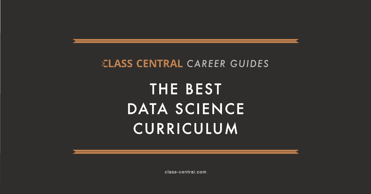 The Best Data Science Curriculum