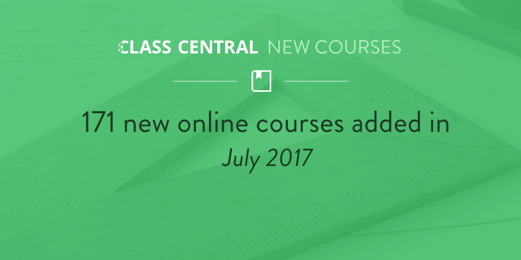 New Online Courses July 2017