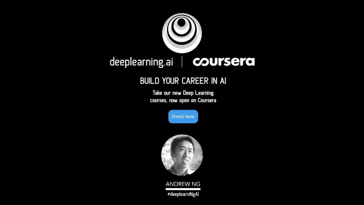 Six Years Later, Coursera Co-Founder Andrew Ng Returns With New Deep