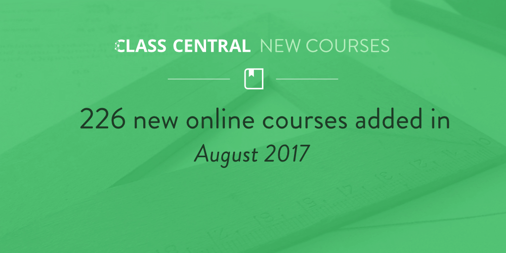 New Online Courses - August 2017