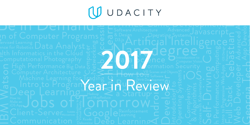 Udacity's 2017: Year In Review — Class Central