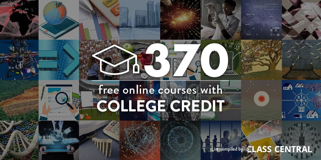 393 Online Courses With Real College Credit That You Can Access For