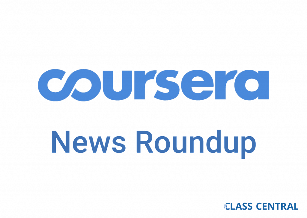 Coursera news roundup