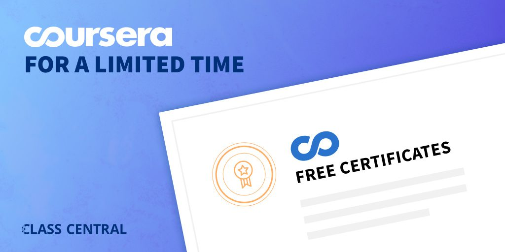 Coursera Free Certificates — Limited Time