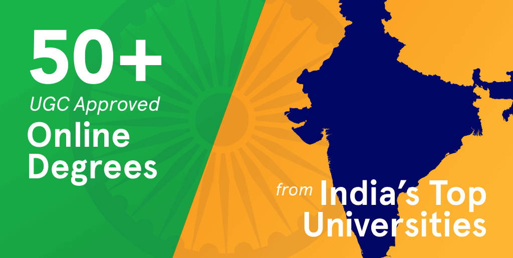 UGC Approved Online Degress from India's Top Universities