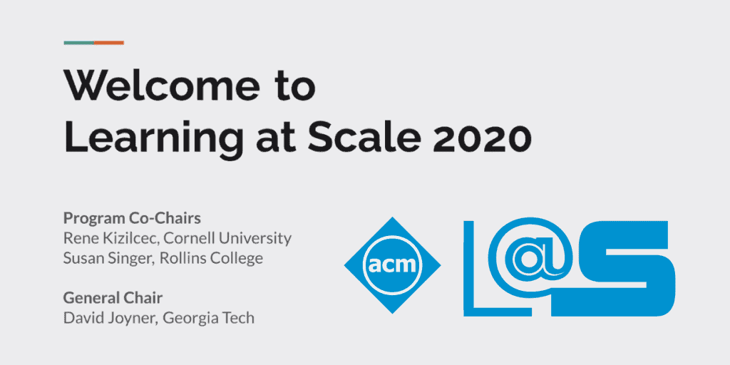 Learning @ Scale welcome slide