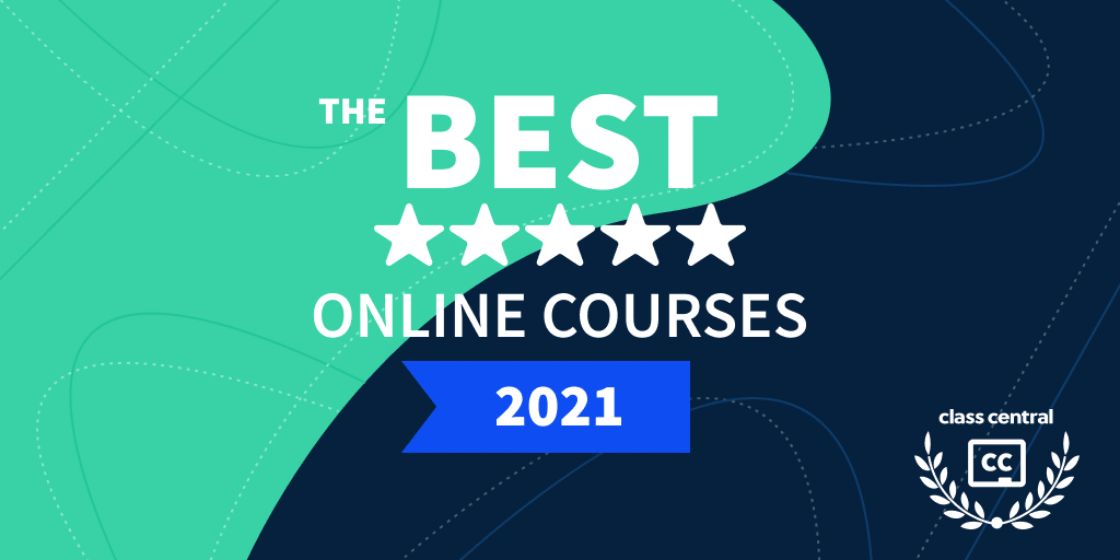 The Best Online Courses (2021 Edition)
