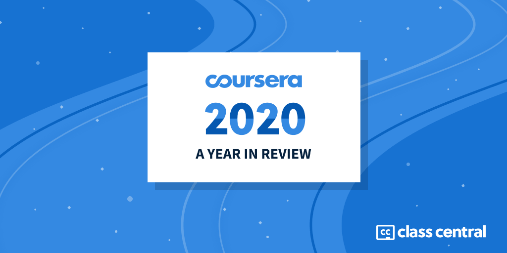 Coursera 2020 – Year in Review
