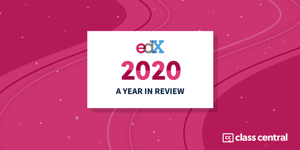 edX 2020 – Year in Review