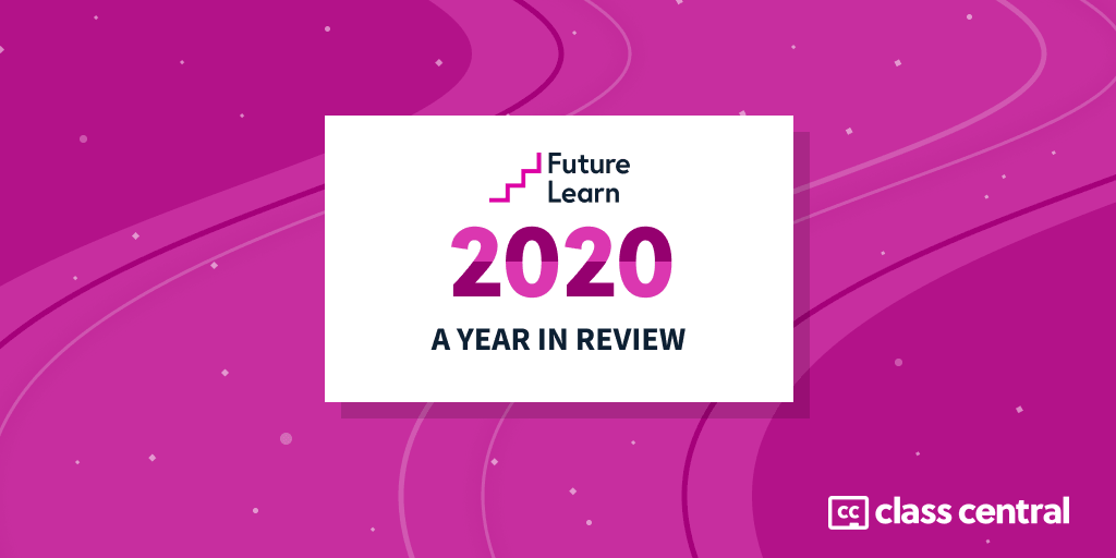 Future Learn 2020 – Year in Review