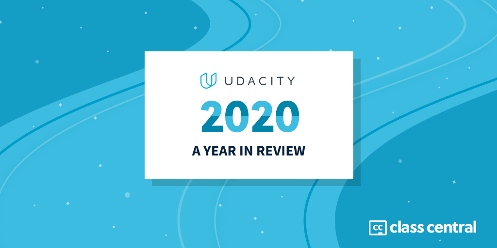 Udacity 2020 – Year in Review