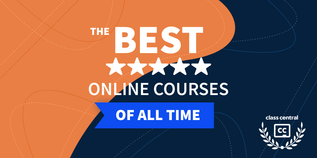 Class Central's Best Courses of All Time